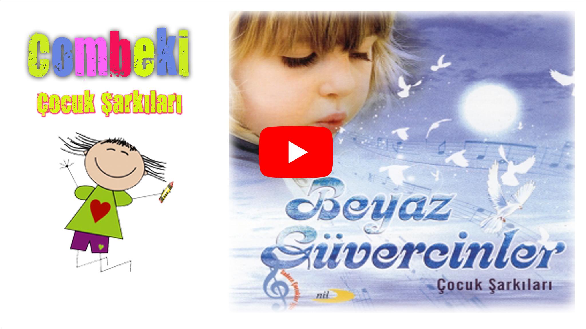 Beyaz Güvercinler - Çocuk Şarkıları 2006 - Şarkı Sözleri - Dinle - İndir
